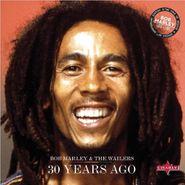 Bob Marley & The Wailers, 30 Years Ago (CD)