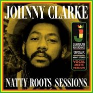 Johnny Clarke, Roots Natty Sessions (LP)