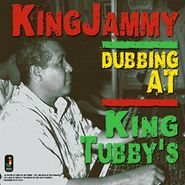 King Jammy, Dubbing At King Tubby's (LP)