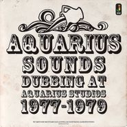 Aquarius Sounds, Dubbing At Aquarius Studios 1977-1979 (CD)