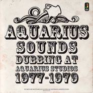 Aquarius Sounds, Dubbing At Aquarius Studios 1977-1979 (LP)