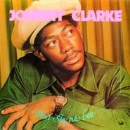 Johnny Clarke, Don't Stay Out Late (CD)