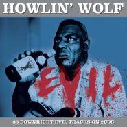 Howlin' Wolf, Evil (CD)