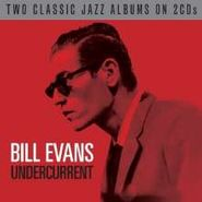 Bill Evans, Undercurrent / Empathy (CD)