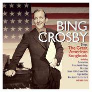 Bing Crosby, Bing Crosby Sings The Great American Songbook (CD)