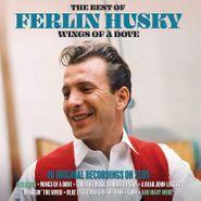 Ferlin Husky, Wings Of A Dove: The Best Of Ferlin Husky (CD)