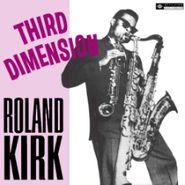 Roland Kirk, Third Dimension (LP)