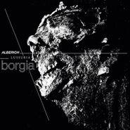 Alberich, Borgia (LP)