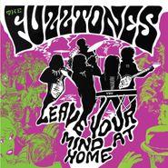 The Fuzztones, Leave Your Mind At Home [Bonus Tracks] (CD)