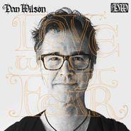 Dan Wilson, Love Without Fear (CD)