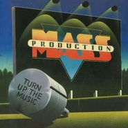 Mass Production, Turn Up The Music (CD)