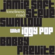 Jamie Saft, Loneliness Road (CD)