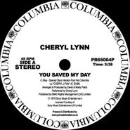 "Cheryl Lynn, You Saved My Day / Got To Be Real (12"")"