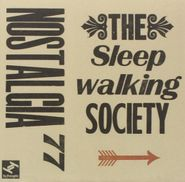 Nostalgia 77, Sleepwalking Society (CD)