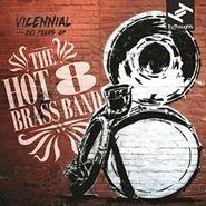 the hot 8 brass band vicennial lp