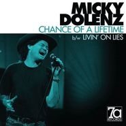 """Micky Dolenz, Chance Of A Lifetime (7"""")"""