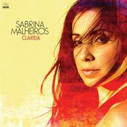 Sabrina Malheiros, Clareia (CD)