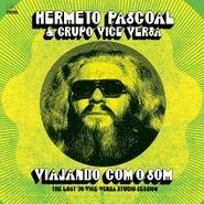 Hermeto Pascoal, Viajando Com O Som: The Lost '76 Vice-Versa Studio Session (CD)