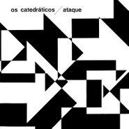 Os Catedráticos, Ataque (LP)
