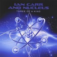 Ian Carr, Three Of A Kind (CD)