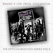 Brand X, Live From Stockholm, March 30th, 1978 - The Official Bootleg Series Vol. X (CD)