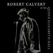 Robert Calvert, At The Queen Elizabeth Hall 1986 (CD)