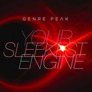 Genre Peak, Your Sleekest Engine (CD)