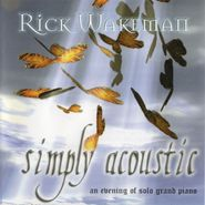 Rick Wakeman, Simply Acoustic (CD)