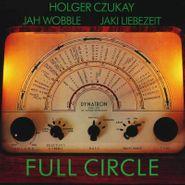 Holger Czukay, Full Circle (LP)