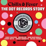 Various Artists, Chills & Fever: The Dot Records Story (CD)