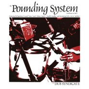 Dub Syndicate, The Pounding System (Ambience In Dub) (LP)