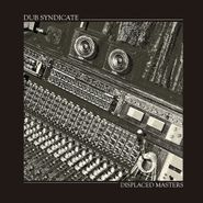 Dub Syndicate, Displaced Masters (LP)