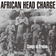 African Head Charge, Songs Of Praise [Bonus Tracks] (LP)