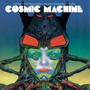 Various Artists, Cosmic Machine: A Voyage Across French Cosmic & Electronic Avantgarde (1970-1980) (LP)