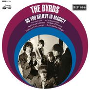"The Byrds, Do You Believe In Magic? [Record Store Day] (7"")"