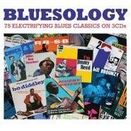 Various Artists, Bluesology: 75 Electrifying Blues Classics (CD)