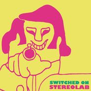 Stereolab, Switched On [Remastered Clear Vinyl] (LP)