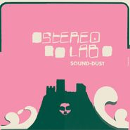 Stereolab, Sound-Dust [Expanded Edition Clear Vinyl] (LP)