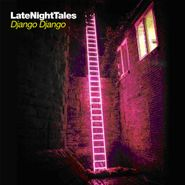 Django Django, Late Night Tales (LP)