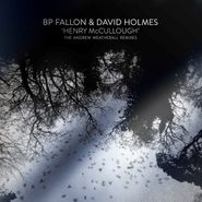 "BP Fallon, Henry Mccullough - The Andrew Weatherall Remixes [Record Store Day] (12"")"
