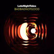BadBadNotGood, Late Night Tales: BadBadNotGood (CD)