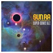 Sun Ra And His Arkestra, Super-Sonic Jazz (LP)