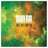 Sun Ra And His Arkestra, Jazz By Sun Ra (LP)