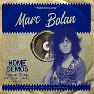 Marc Bolan, Tramp King Of The City Vol. 2: Home Demoes (LP)
