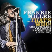 Frankie Miller, ...That's Who! The Complete Chrysalis Recordings (1973-1980) (CD)