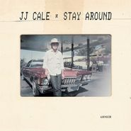 """J.J. Cale, Stay Around [Record Store Day] (7"""")"""