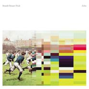Brandt Brauer Frick, Echo (CD)