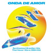 Various Artists, Onda De Amor: Synthesized Brazilian Hits That Never Were (1984-94) (CD)