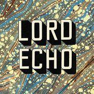 Lord Echo, Curiosities (LP)