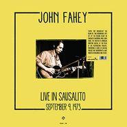 John Fahey, Live In Sausalito, September 9, 1973 (LP)